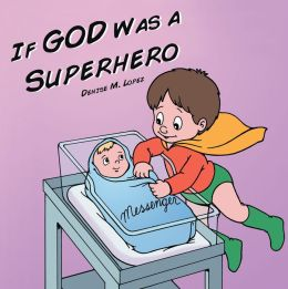 If God Was a Superhero