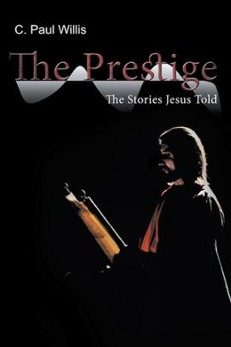 The Prestige: The Stories Jesus Told