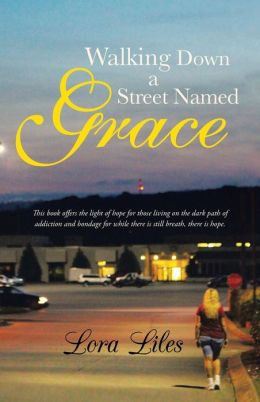 Walking Down a Street Named Grace