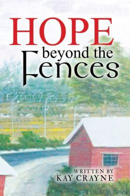 Hope beyond the Fences