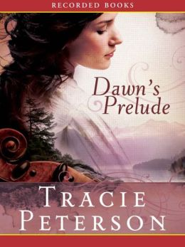 Dawn's Prelude (Song of Alaska Series #1)