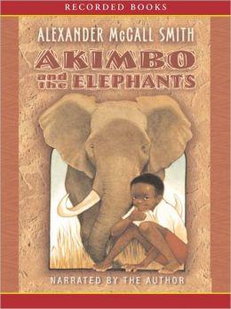 Akimbo and the Elephants Alexander Mccall Smith