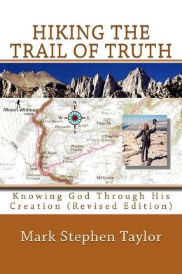Hiking The Trail Of Truth