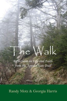 The Walk: Reflections on Life and Faith from the Appalachian Trail