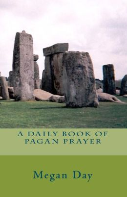 A Daily Book of Pagan Prayer