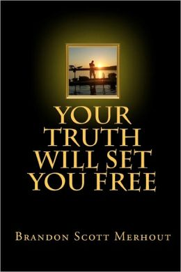 Your Truth Will Set You Free