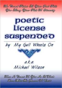 Poetic License Suspended