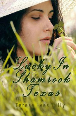 Lucky in Shamrock Texas