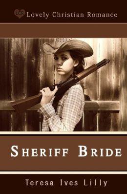Sheriff Bride
