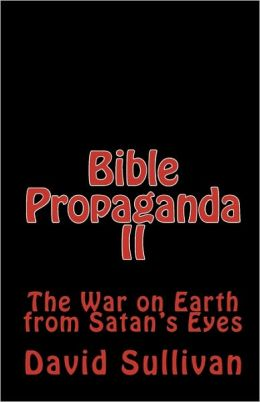 Bible Propaganda Ii