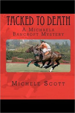 Tacked to Death (Horse Lover's Mystery Series #3)