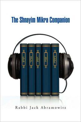The Shnayim Mikra Companion