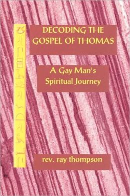 Decoding The Gospel Of Thomas