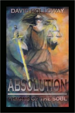 ABSOLUTION: Visions of the soul