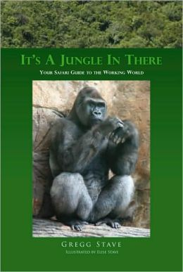 It's a Jungle in There: Your Safari Guide to the Working World