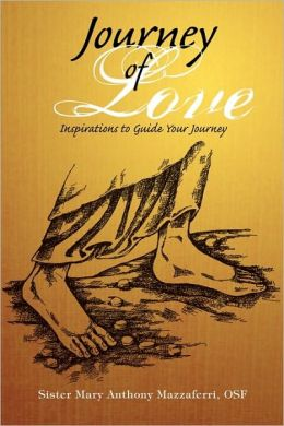 Journey of Love: Inspirations to Guide Your Journey