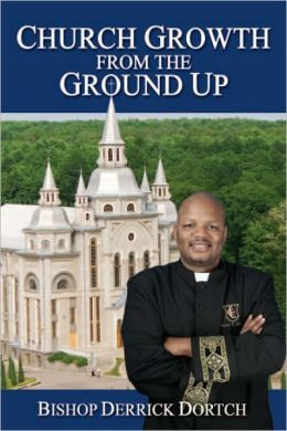 Church Growth From the Ground Up
