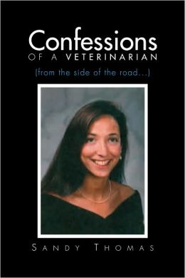 Confessions of a Veterinarian (from the side of the road...)