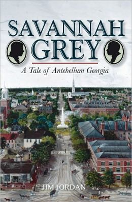 Savannah Grey: A Tale of Antebellum Georgia