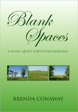 Blank Spaces: A Novel about Forgotten Memories