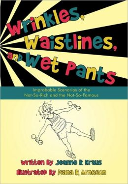 Wrinkles, Waistlines, And Wet Pants