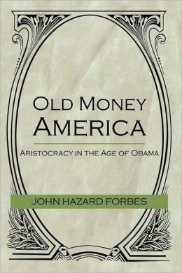 Old Money America
