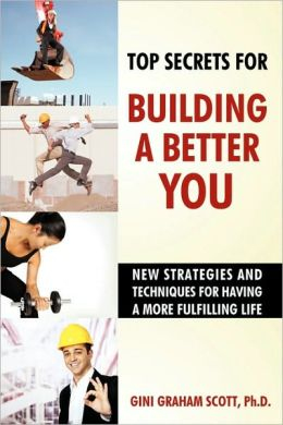 Top Secrets For Building A Better You