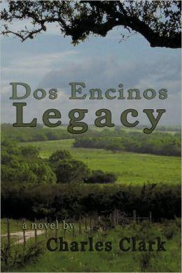 Dos Encinos Legacy