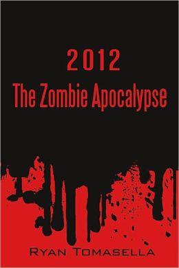 2012: The Zombie Apocalypse