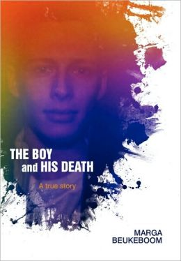 The Boy and His Death: A true story