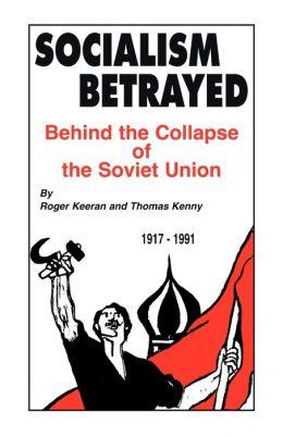 Socialism Betrayed