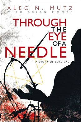 Through the Eye of a Needle: A Story of Survival