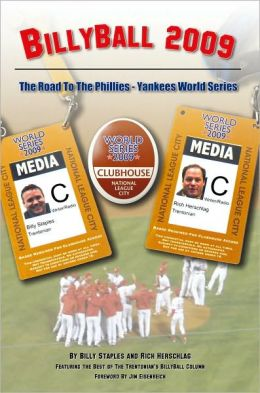 BillyBall 2009: The Road to the Phillies-Yankees World Series