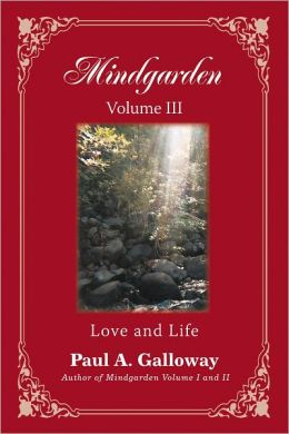 Mindgarden Volume III: Love and Life