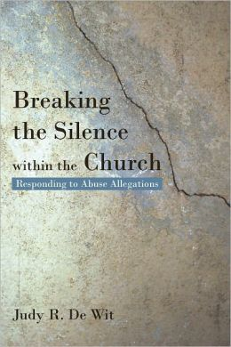 Breaking the Silence within the Church: Responding to Abuse Allegations