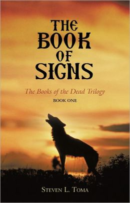 The Book of Signs: The Books of the Dead Trilogy: Book One
