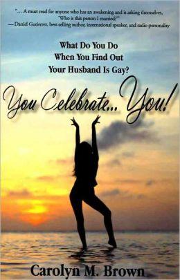 You Celebrate You