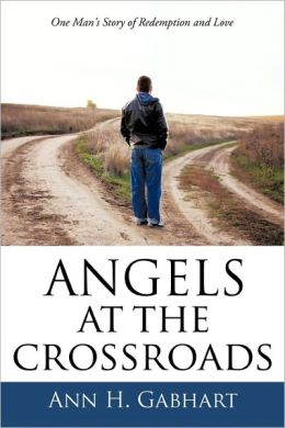 Angels at the Crossroads: Jerry Shepherd's Story of Redemption And Love