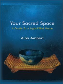 Your Sacred Space: A Guide To A Light-Filled Home