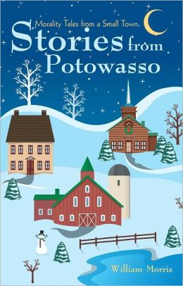 Stories from Potowasso: Morality Tales from a Small Town