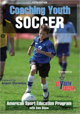 Coaching Youth Soccer, 5E