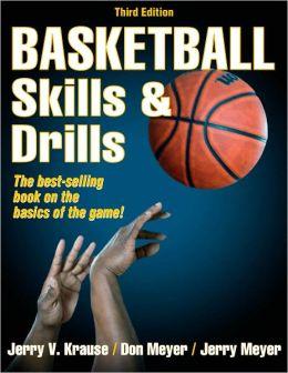 Basketball Skills & Drills, 3E