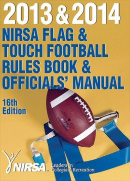 Flag & Touch Football Rules Book & Officials' Manual 16th Edition