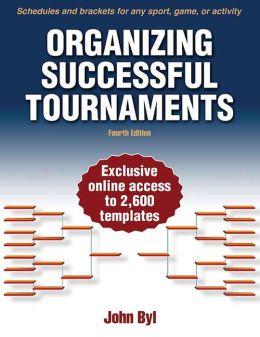 Organizing Successful Tournaments, 4E