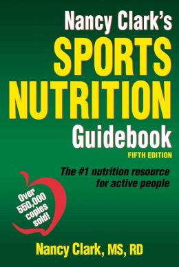 Nancy Clark's Sports Nutrition Guidebook, 5E
