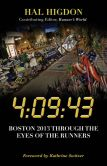 Book Cover Image. : 09:43: Boston 2013 Through the Eyes of the Runners, Author: Hal Higdon