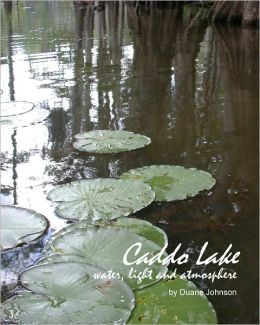 Caddo Lake: Water, light and Atmosphere