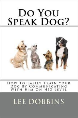 Do You Speak Dog?