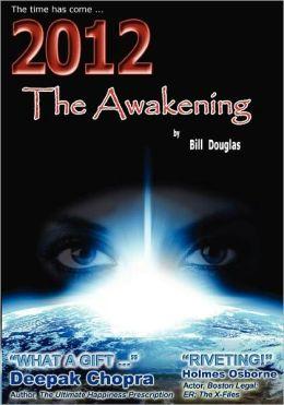 2012 the Awakening