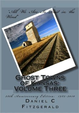 Ghost Towns of Kansas: Volume Three